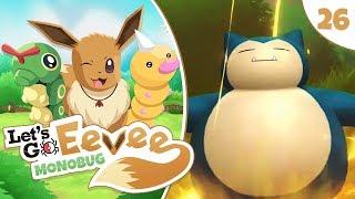 Pokémon Let's Go Eevee MonoBUG Let's Play! - Episode #26 -