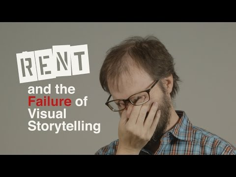 RENT and the Failure of Visual Storytelling