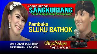 Campursari Sangkuriang 2017, SLUKU BATHOK live Brujul Jaten