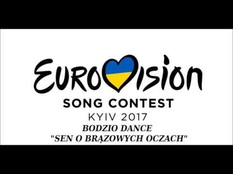 Bodzio Dance - Sen o brązowych oczach ( rovision Song Contest 2017)