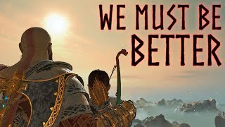 We Must Be Better | God of War Tribute