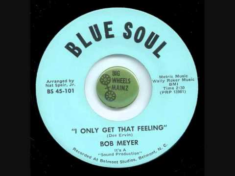 Bob Meyer - I only get that feeling, Blue Soul