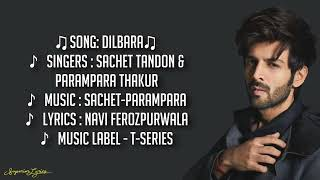 Dilbara Full Song Lyrics - Pati Patni Aur Woh | Sachet Tandon, Parampara Thakur