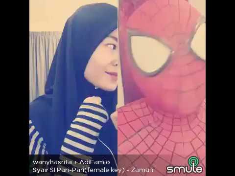 Wanyhasrita feat Spiderman - Smule - Syair Si Pari Pari