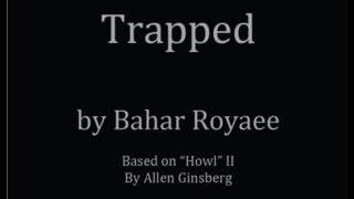 Trapped, by Bahar Royaee : CanvaSounds Collective