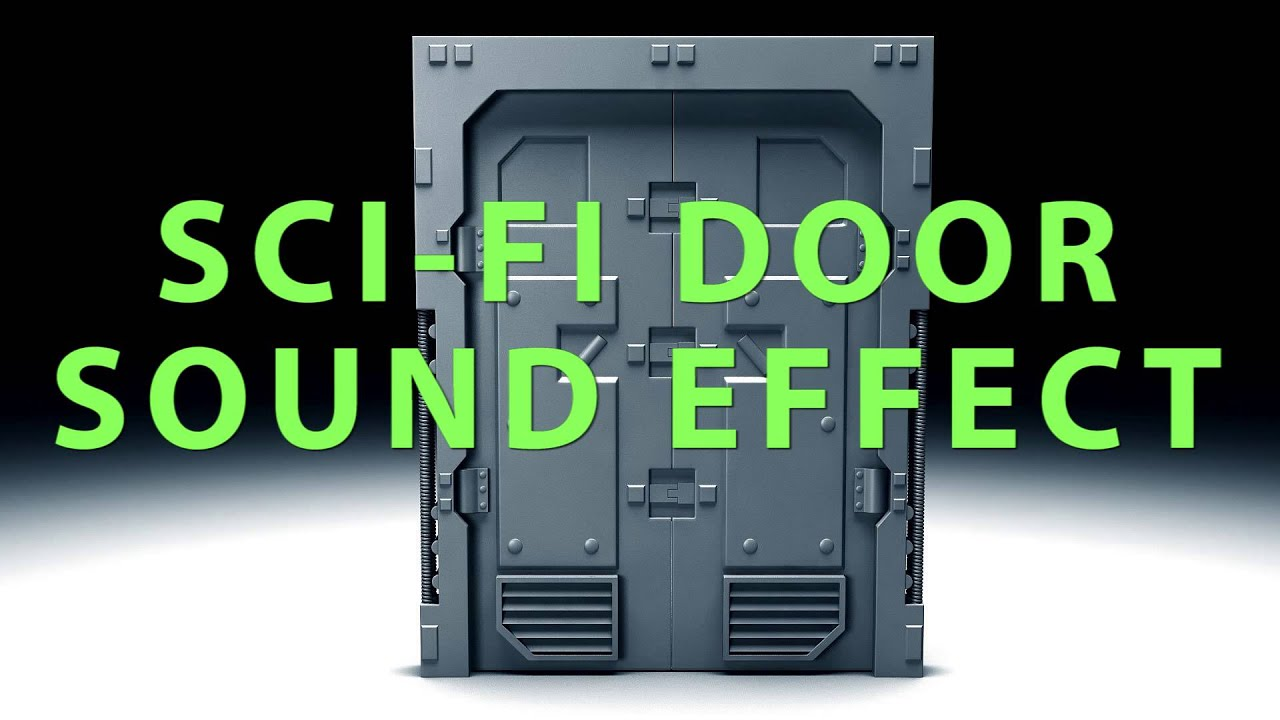 Sci Fi Door Sound Effect Youtube