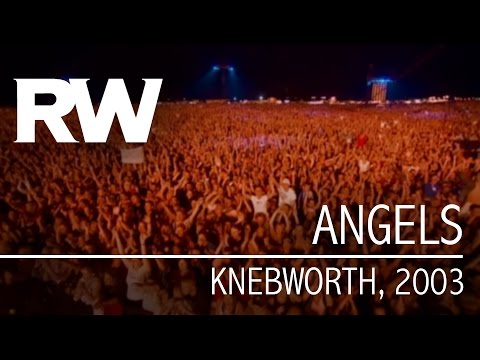 Robbie Williams | Angels | Live At Knebworth 2003