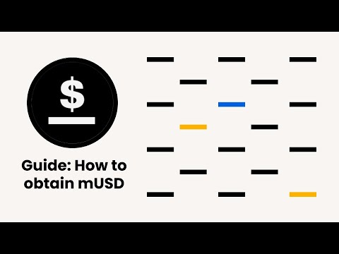 New video Guide - How to Obtain mUSD