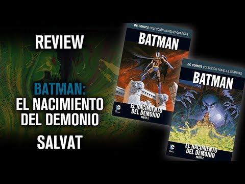 Review - El Nacimiento del Demonio - DC Comics Salvat 27 y 28