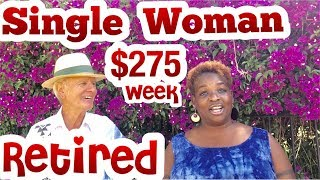 I am an EXPAT Single BLACK Woman Retired in Mexico On $275/Week