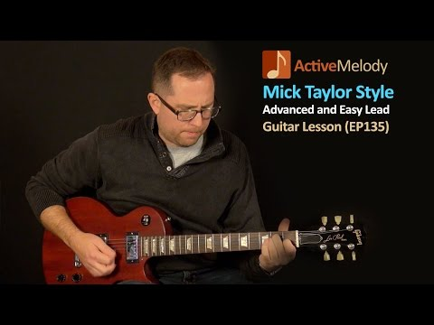 Mick Taylor Guitar Lesson - Advanced and Easy Guitar Lesson - EP135