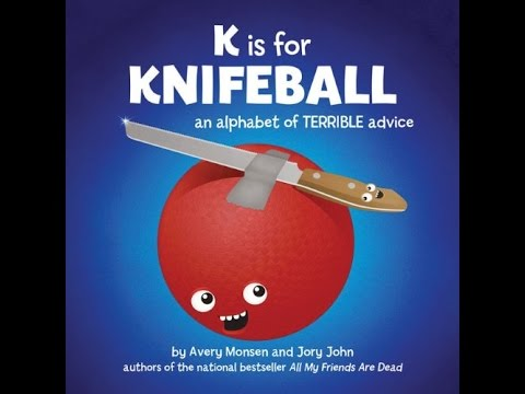 The Dewey Divas and the Dudes: K Is for Knifeball: An Alphabet of Terrible Advice