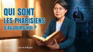 Témoignage chrétien en français 2020 « Qui sont les pharisiens d'aujourd'hui ? »