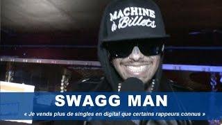 Swagg Man : « Je vends plus de singles en digital que certains rappeurs connus »