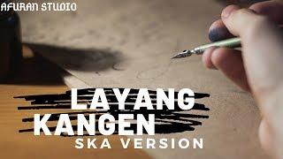 LAYANG KANGEN DIDI KEMPOT versi  REGGAE SKA by ARS