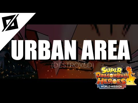 【MUSIC】Super Dragon Ball Heroes: World Mission - Urban Area (Destroyed) [Mp3/320kbps/Download]✔