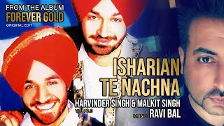 Isharian Te Nachna - Malkit Singh & Ravi Bal feat Harvinder Singh. Music by Ravi Bal (UK)