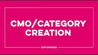CMO Category Creation