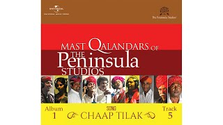 """Chaap Tilak"" by the Mast Qalandars @ The Peninsula Studios."