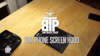 3DR Phone Screen Hood
