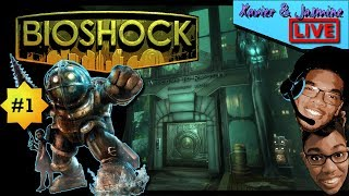 BIOSHOCK - NEW GAME! WELCOME TO RAPTURE | X&J Live Gaming