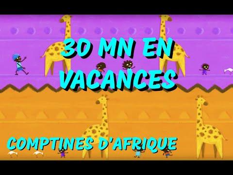 Comptines Africaines de vacances - 30min de Chansons d'Afrique pour maternelles (avec paroles)