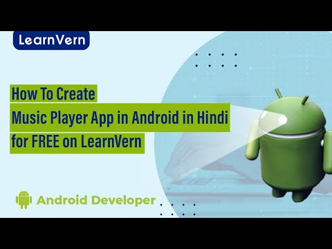 Learn Creating Music Player In Android in Hindi for FREE on LearnVern