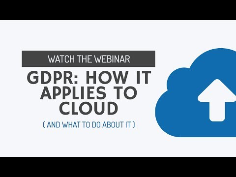Webinar: GDPR – how it applies to cloud, and what to do about it - Digital Leaders