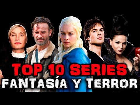 MEJORES SERIES DE TELEVISION Y NETFLIX- FANTASIA TERROR CIENCIA FICCION | GAME OF THRONES WQP