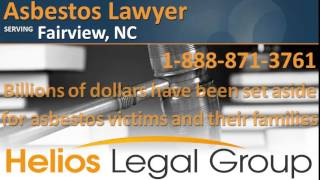 Fairview Asbestos Lawyer & Attorney - North Carolina