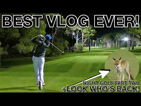 BEST VLOG EVER!! Night Golf With Rick Shiels - Montgomerie Maxx Royal - Part Two