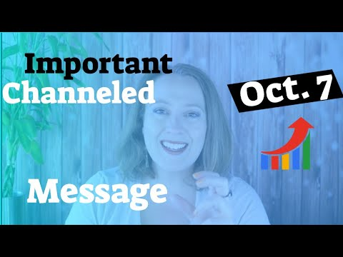 IMPORTANT CHANNELED MESSAGE: Your Angelic Message for the Week of October 7, 2019 Mp3