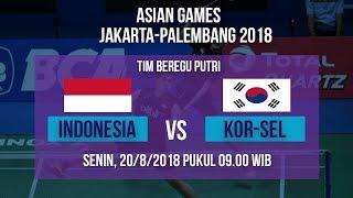 Jadwal Siaran Langsung Bulutangkis Asian Games 2018, Tim Beregu Putri Indonesia Vs Korea