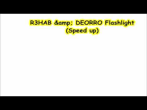 R3HAB & DEORRO -Flashlight (Speed up)