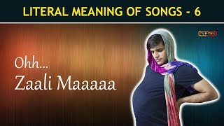 Literal Meaning of Songs - Part 6 | Funcho Entertainment | Funny Bollywood Songs