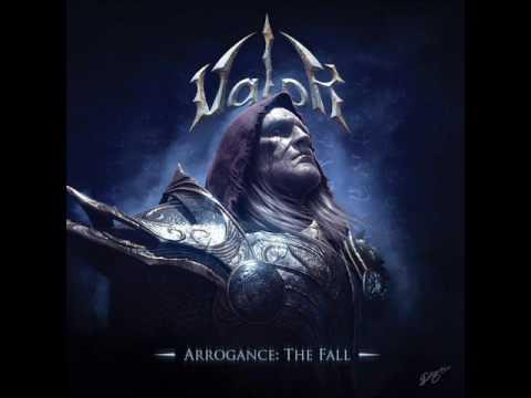 Valor - Arrogant Fall