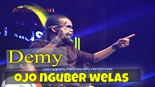 Ojo Nguber Welas - Demy ( Official Music Video ANEKA SAFARI ) #music