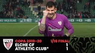 🎥 Copa del Rey 1/16 final | Elche CF 1-1 Athletic Club ⚽