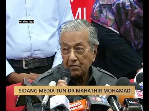 Sidang Media Tun Dr Mahathir Mohamad