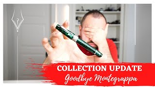 Collection Update - Goodbye Montegrappa (26.11.2020)