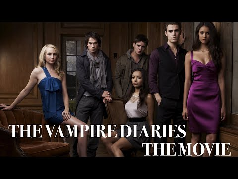 The Vampire Diaries The Movie  Summer 2018