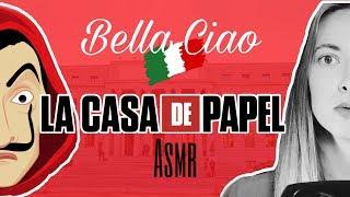 🇮🇹 ASMR Susurrando/ Cantando Bella Ciao de La CASA de PAPEL | netflix | Love ASMR