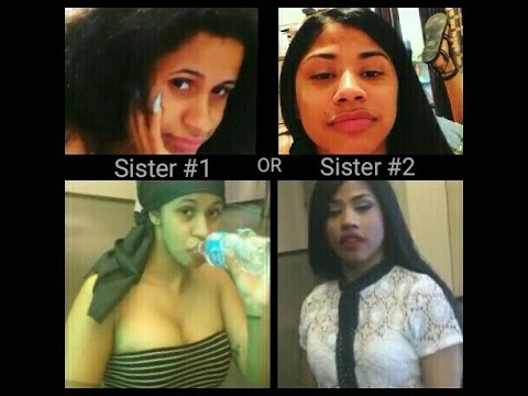 Which Sister are You Cardi B or Hennessy Sister #1 or Sister #2 ????
