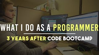 My Job Almost 3 YEARS After Code BOOTCAMP - What I do Now
