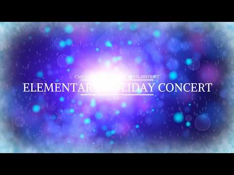 Carlinville Primary School 2017 Holiday Concert