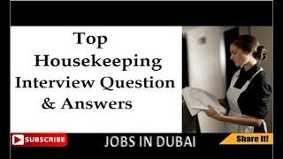Best interview Question and Answer for Housekeeping Attendant 2017 |