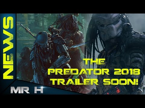 THE PREDATOR 2018 Trailer COMING SOON Reshoots & More