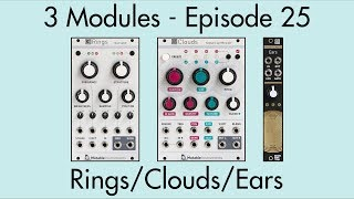 3 Modules #25: Rings, Clouds, Ears