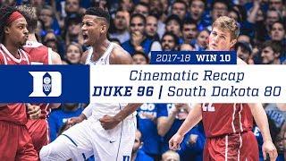 Win 10 | Cinematic Recap: Duke 96, South Dakota 80 (12/2/17)