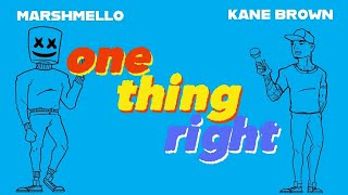 Marshmello Kane Brown-One Thing Right